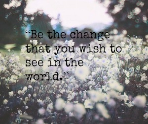 be, change, and quotes image