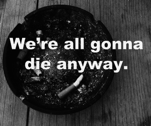 die, smoke, and cigarette image