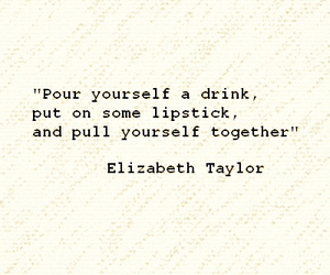 confidence, courage, and Elizabeth Taylor image
