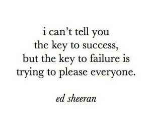 ed sheeran, quotes, and success image