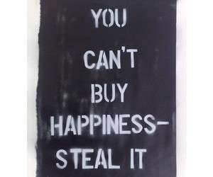 happiness, steal, and text image