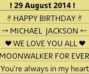 happy birthday, michael jackson, and we love you image