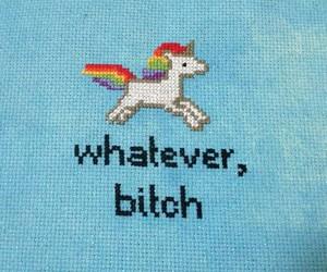 unicorn, bitch, and whatever image