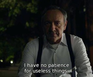 house of cards, patience, and quotes image