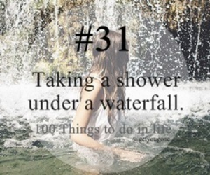 waterfall, shower, and 100 things to do in life image