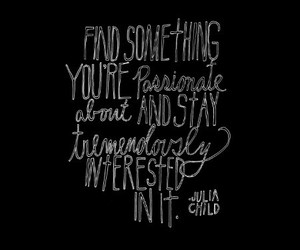 interested, passion, and quotes image
