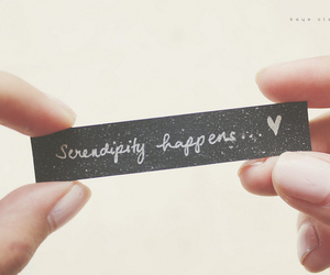 serendipity, quotes, and heart image