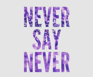 justin bieber, never say never, and love image