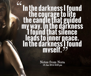 courage, found, and Darkness image