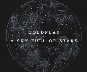 coldplay, magic, and a sky full of stars image