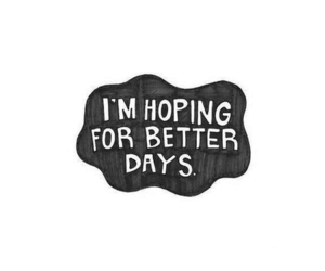 hope, quotes, and better image