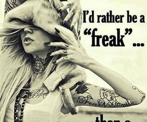 freak, fake, and quotes image
