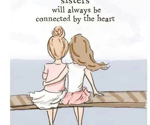 sisters, heart, and quotes image