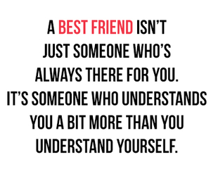 quotes, life quotes, and bestfriend image