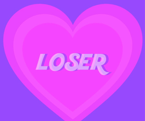 loser, pink, and heart image