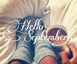 September, hello, and coffee image