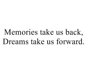 quote, Dream, and memories image