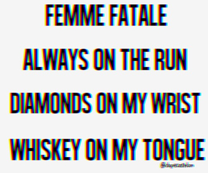 diamonds, femme fatale, and whiskey image