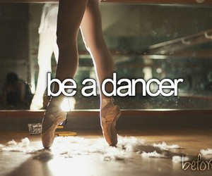 dance, dancer, and before i die image