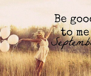 September, good, and be good image