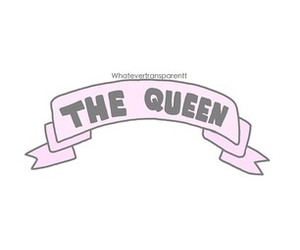 Queen and transparent image