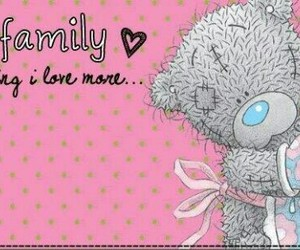 family, love, and tatty teddy image