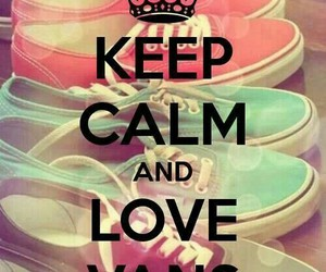 vans, love, and keep calm image