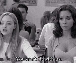 mean girls, quotes, and you can't sit with us image