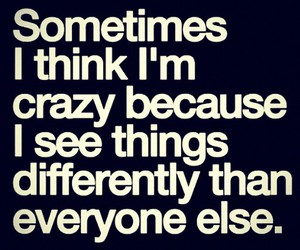 quote, crazy, and different image