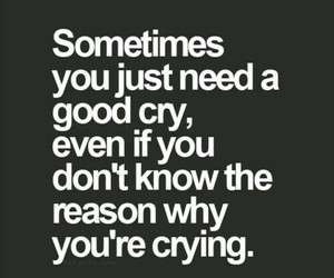 cry, quote, and life image