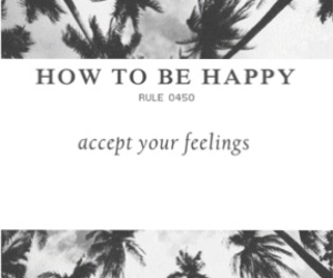 palms, how to be happy, and accept your feelings image