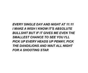 11:11, dandelions, and i miss you image