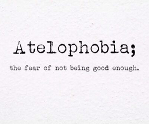 fear, atelophobia, and quotes image