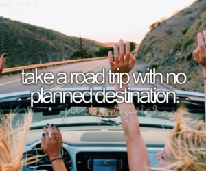 bucket list, friends, and Road Trip image
