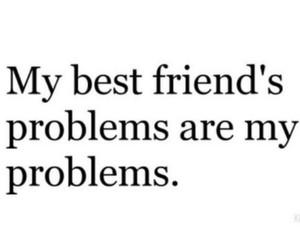 best friends, problem, and friends image