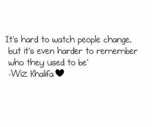 wiz khalifa, change, and quote image