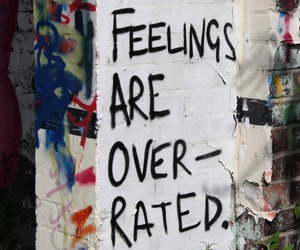 feelings, quotes, and overrated image