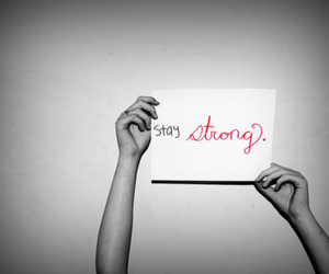 strong, stay strong, and text image