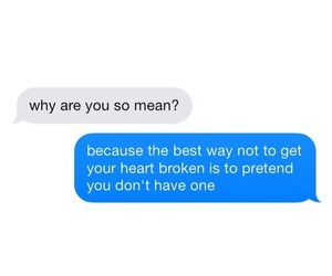 mean, quotes, and heart image