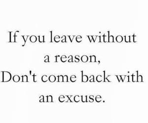 excuse, quotes, and reason image