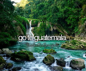 Dream, guatemala, and bucketlist image