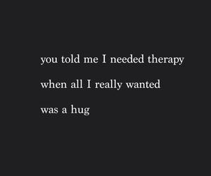hug, quote, and sad image