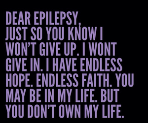 don't give up, epilepsy, and faith image
