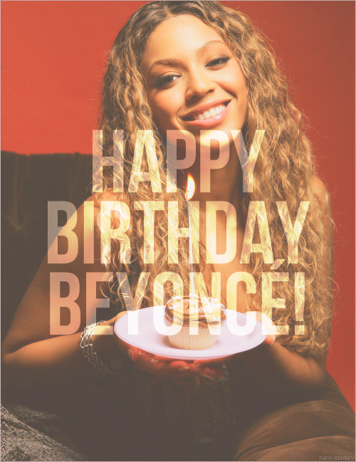 beyoncé, happy birthday, and birthday image