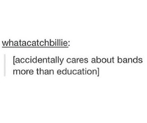band, education, and tumblr image