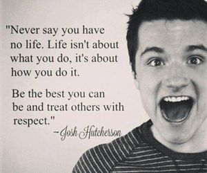 life, josh hutcherson, and quote image