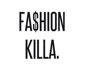 fashion, fashion killa, and quote image