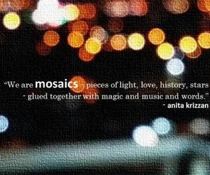 mosaics, quotes, and anita krizzan image