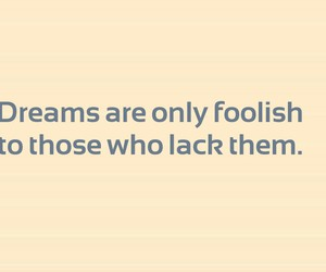 Dream, foolish, and motto image