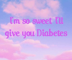 sweet, clouds, and diabetes image